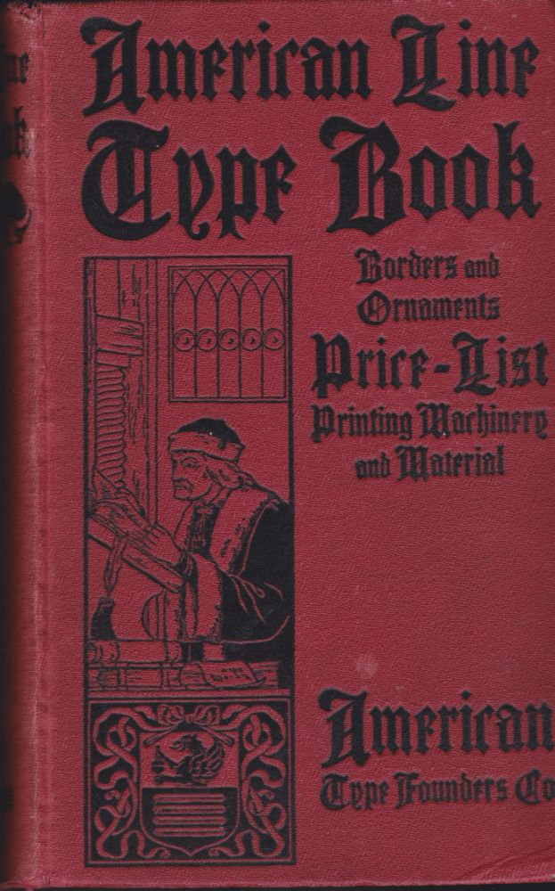 AMERICAN LINE TYPE BOOK. American Type Founders.
