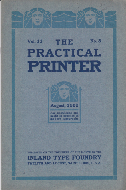 The Practical Printer. 19 issues. Inland Type Foundry.