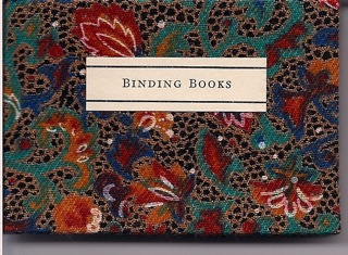 The Art of Binding Books. Illustrated by Anthony Christmas. Angela James.