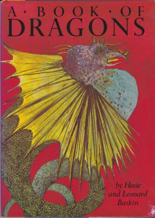 A Book of Dragons. Hosie and Leonard Baskin.