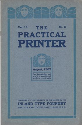 The Practical Printer. 19 issues. Inland Type Foundry